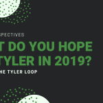 what do you hope for tyler in 2019_ (1)
