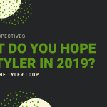 what do you hope for tyler in 2019_